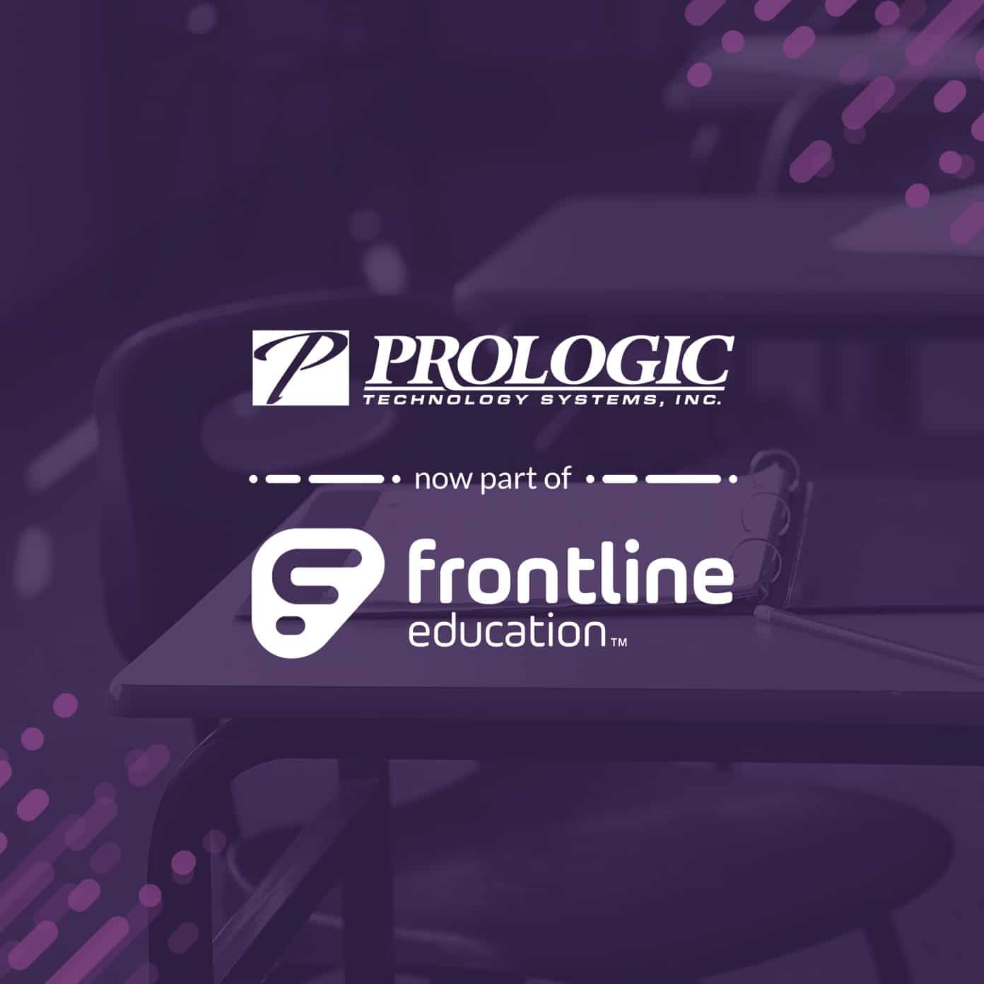Frontline Education to acquire Prologic